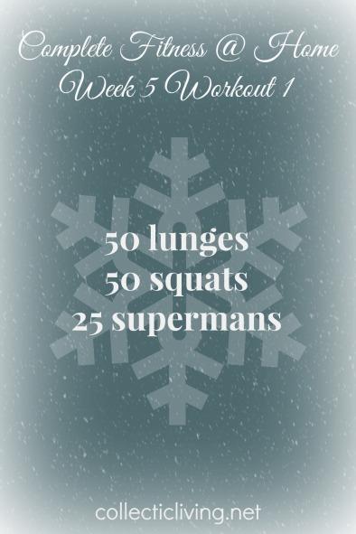 Week 5 Workout 1