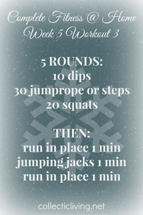 Week 5 Workout 3