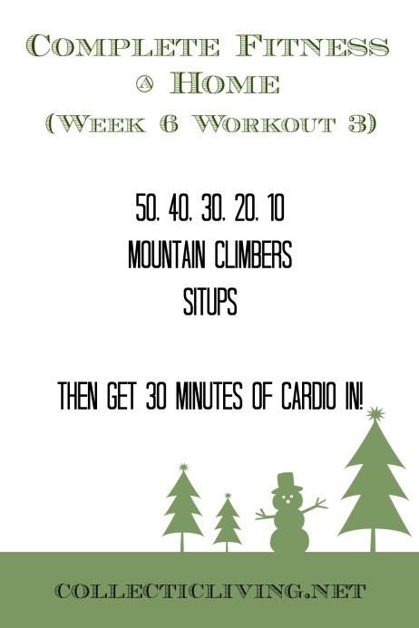 Week 6 Workout 3